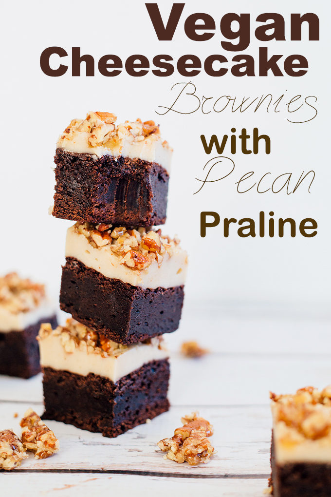 Vegan Cheesecake Brownies with Pecan Praline - Vegan Fudge Brownie, Vanilla Bean Cashew Cheesecake and Pecan Praline Brittle topping. #vegan #brownie #veganbrownie #cheesecake #cheesecakebrownies #delicious #chocolate