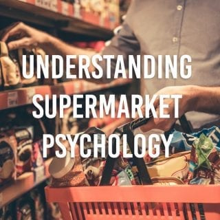 Undestanding Supermarket Psychology 101